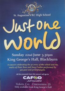 St. Augustine's are performing 'Just One World' on Sunday 22 June at 3:30pm in King George's Hall, Blackburn.